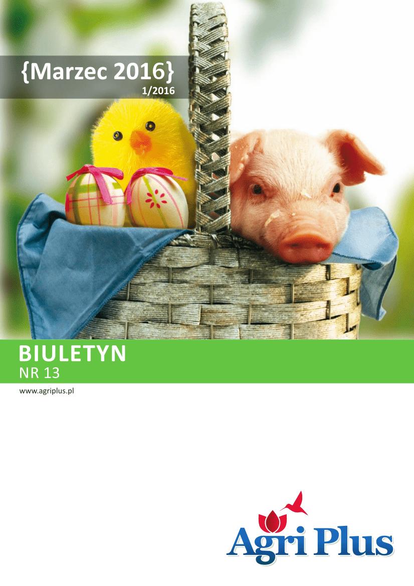 Biuletyn Agri Plus I/2016