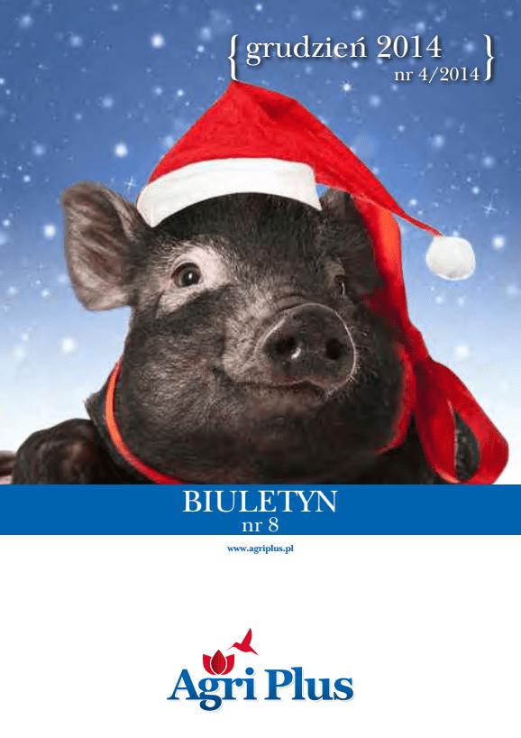 Biuletyn Agri Plus IV/2014