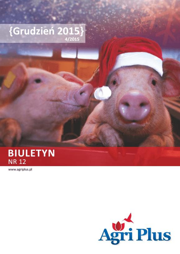 Biuletyn Agri Plus IV/2015