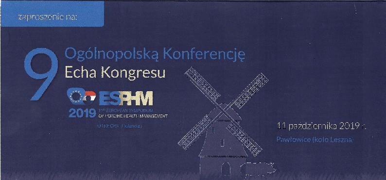 """IX Ogólnopolska Konferencja Naukowa pt.: """"Echa Kongresu ESPHM w Utrechcie 2019"""""""